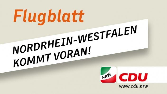 Flugblatt: Nordrhein-Westfalen kommt voran!
