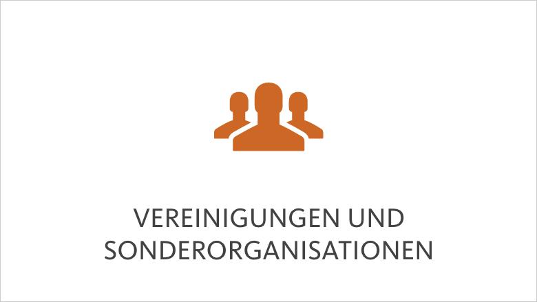 Vereinigungen und Sonderorganisationen