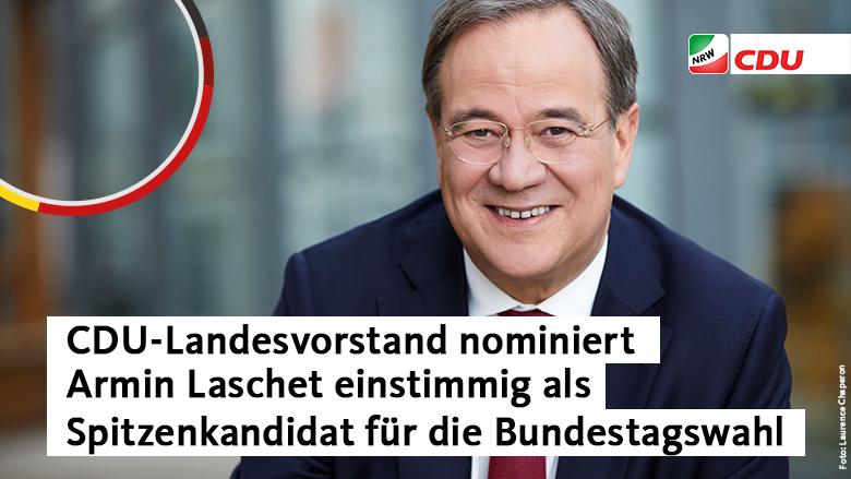 Landesvorstand nominiert Armin Laschet einstimmig als Spitzenkandidat der CDU Nordrhein-Westfalen