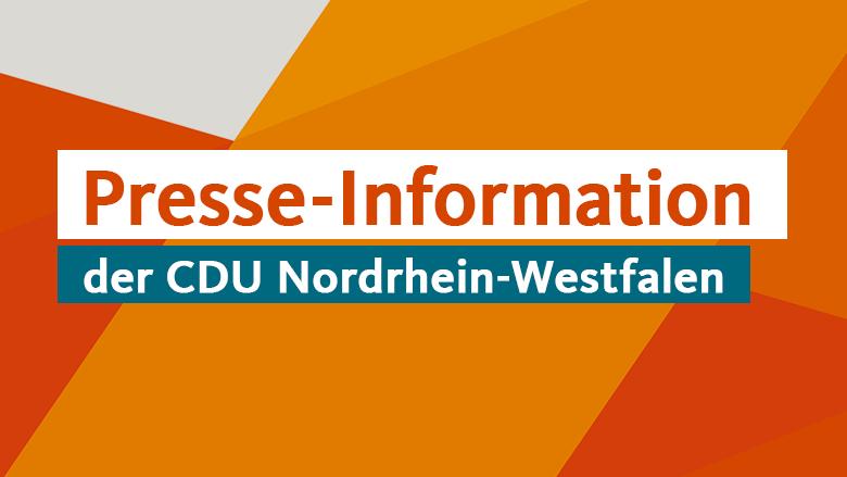 Presse-Information der CDU Nordrhein-Westfalen