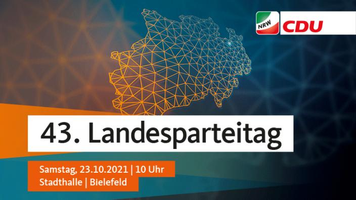 43. Landesparteitag der CDU Nordrhein-Westfalen